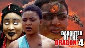 Video: Daughter Of The Dragon Season 4 -  2018 Latest Nigerian Nollywood Movie